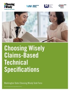 Choosing Wisely Claims-Based Technical Specifications